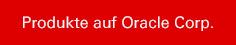 Produkte auf Oracle Corp.