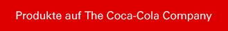 Produkte auf The Coca-Cola Company